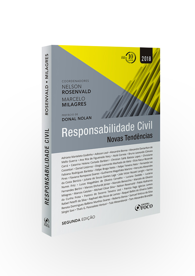 RESPONSABILIDADE CIVIL - NOVAS TENDÊNCIAS - 2ª ED - 2018