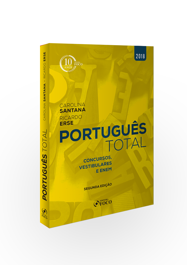 PORTUGUÊS TOTAL : CONCURSOS, VESTIBULARES E ENEM - 2ª ED - 2018