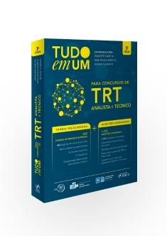 TUDO EM UM TRT : ANALISTA E TÉCNICO - 3ª EDIÇÃO - 2018