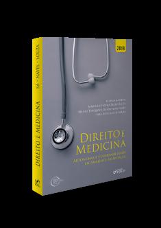 DIREITO E MEDICINA : AUTONOMIA E VULNERABILIDADE EM AMBIENTE HOSPITALAR - 1ª EDIÇÃO - 2018