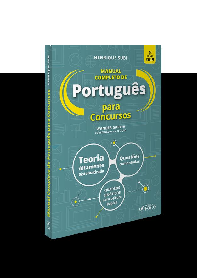 MANUAL COMPLETO DE PORTUGUÊS PARA CONCURSOS - 3ª ED - 2019