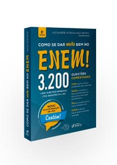 COMO SE DAR MUITO BEM NO ENEM ! 3.200 QUESTÕES COMENTADAS - 8ª ED - 2018