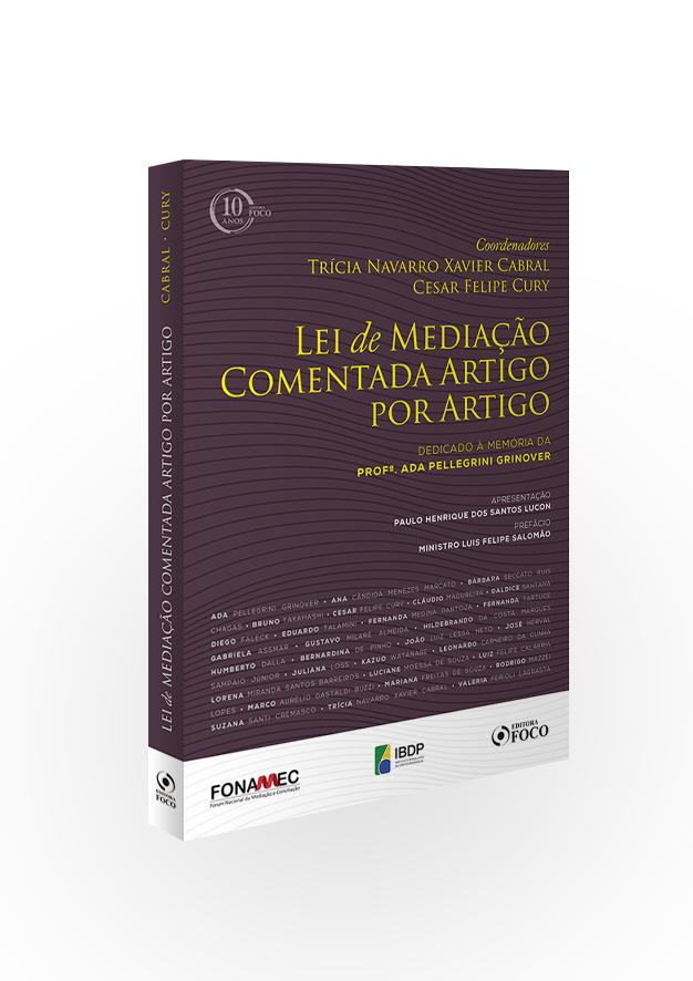 LEI DE MEDIAÇÃO COMENTADA ARTIGO POR ARTIGO - 1ª ED -2018