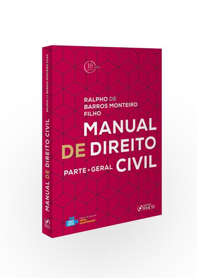 MANUAL DE DIREITO CIVIL : PARTE GERAL - 1ª ED - 2018