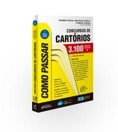 COMO PASSAR EM CONCURSOS DE CARTORIO - 3.100 QUESTOES -  2ª ED - 2018