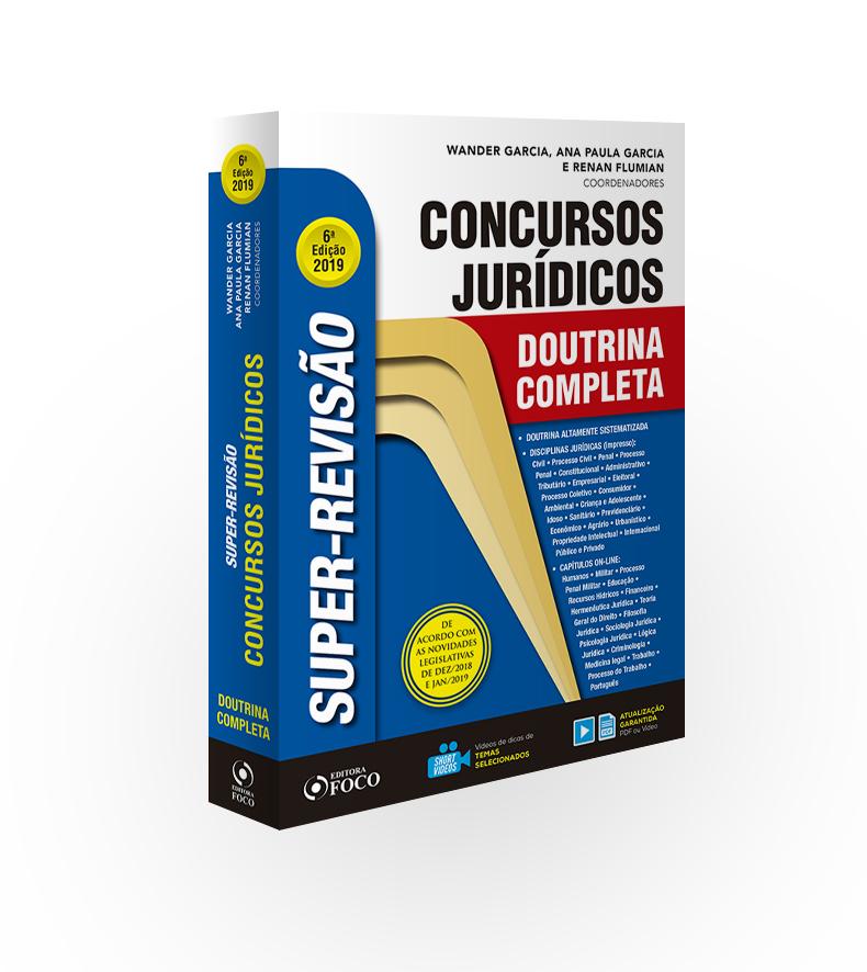 SUPER-REVISÃO PARA CONCURSO JURÍDICO - DOUTRINA COMPLETA - 6ª ED - 2019