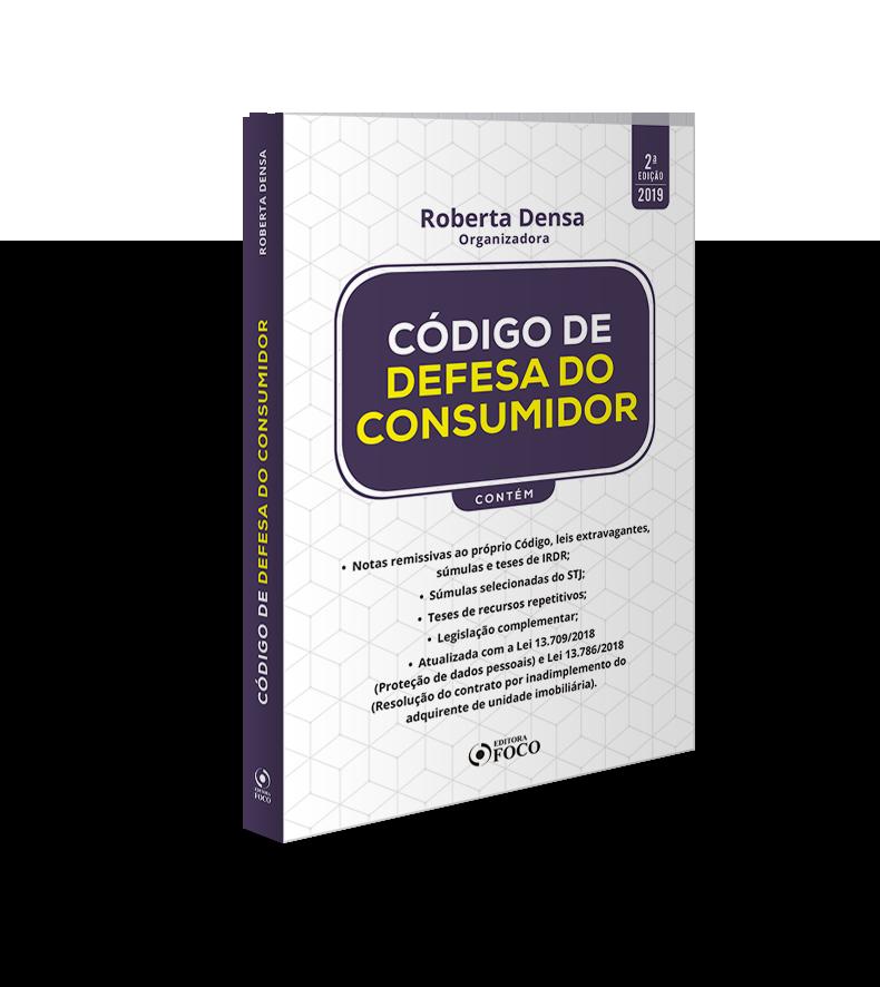 CÓDIGO DE DEFESA DO CONSUMIDOR - 2ª ED - 2019