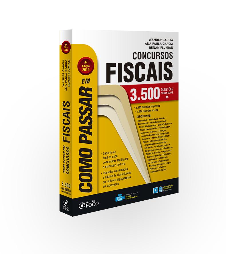 COMO PASSAR EM CONCURSOS FISCAIS - 5ª ED - 2019