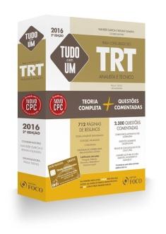 TUDO EM UM PARA CONCURSOS DO TRT - ANALISTA E TÉCNICO - 2ª ED - 2016