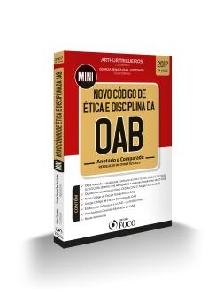 NOVO CÓDIGO DE ÉTICA e DISCIPLINA DA OAB  - ANOTADO E COMPARADO - 3ª ED - 2017