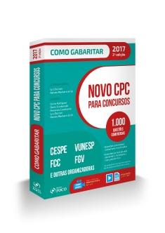 NOVO CPC PARA CONCURSOS - COMO GABARITAR - 2ª ED -2017