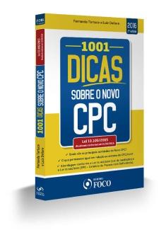 1001 DICAS SOBRE O NOVO CPC - LEI 13.105/2015 - ATUALIZADO CONFORME LEI 13.256/2016 - 2ª ED