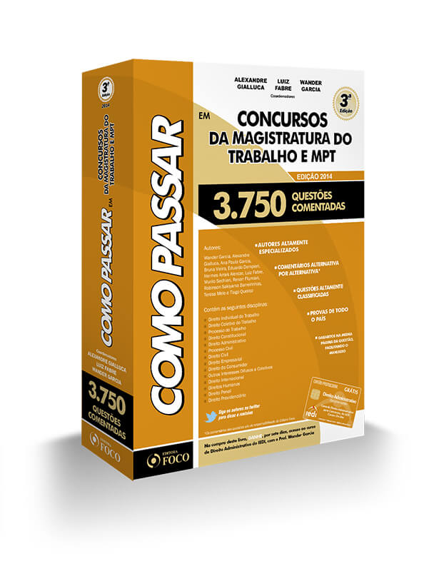 COMO PASSAR EM CONCURSOS DA MAGISTRATURA DO TRABALHO E MPT  3.750 QUESTÕES - 3ª Ed - 2014
