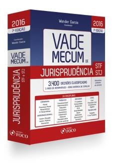 VADE MECUM DE JURISPRUDÊNCIA STF/STJ - 7ª ED - 2016