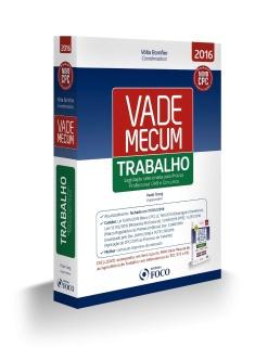 VADE MECUM DE LEGISLAÇÃO - TRABALHO - 1ª ED - 2016 + BRINDE MINI VADE MECUM JURISP.TRABALHO 2016