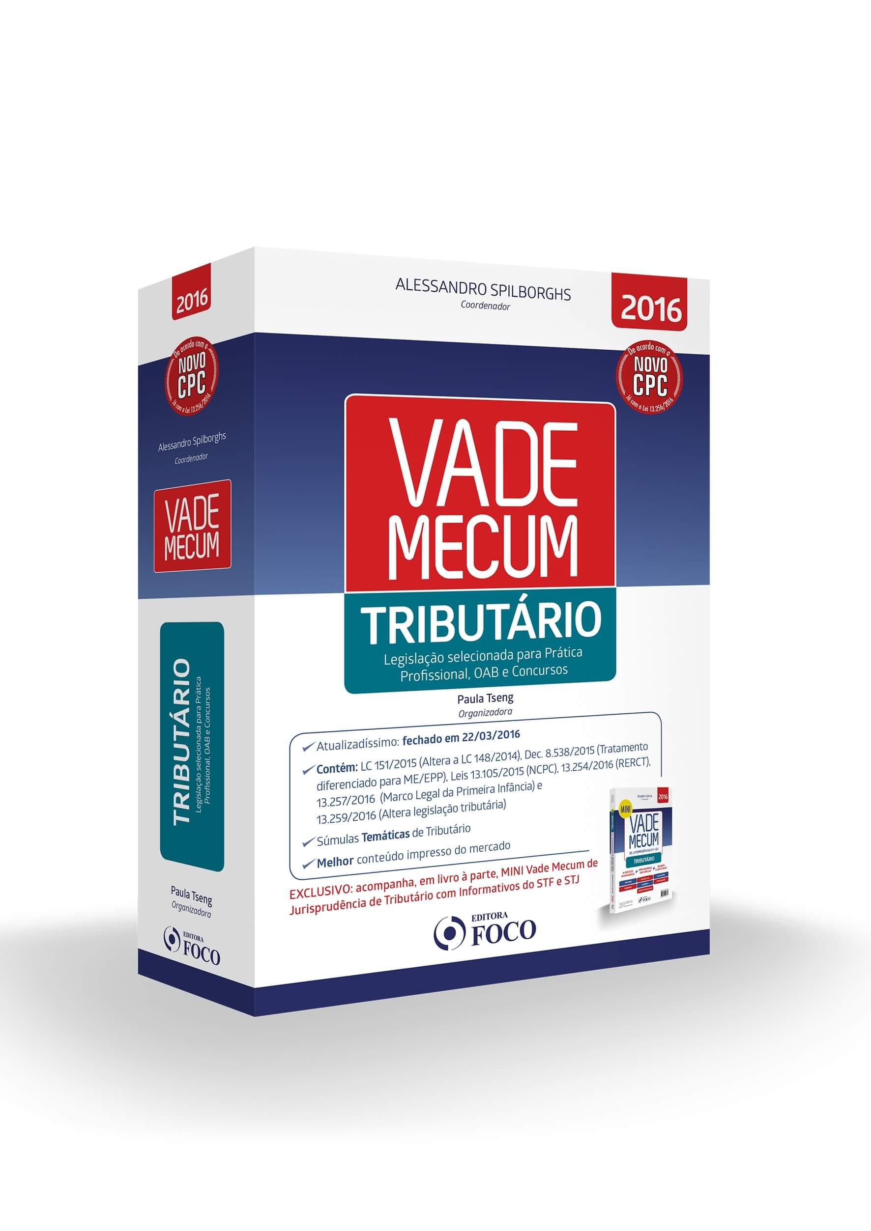 VADE MECUM DE LEGISLAÇÃO - TRIBUTÁRIO - 1ª ED - 2016 + BRINDE MINI VADE MECUM JURISP. TRIBUTAR. 2016