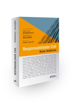 RESPONSABILIDADE CIVIL - NOVAS TENDÊNCIAS - 1ª ED - 2017