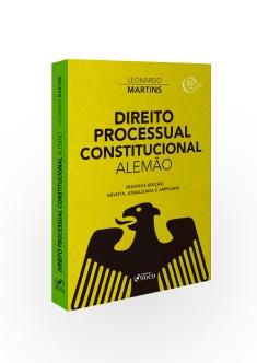 DIREITO PROCESSUAL CONSTITUCIONAL ALEMÃO - 2ª ED - 2018