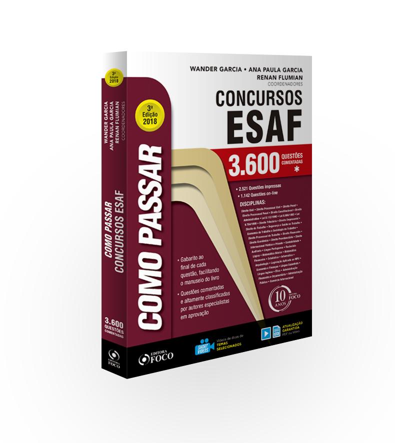 COMO PASSAR EM CONCURSOS  ESAF  3.600 QUESTÕES COMENTADAS - 3ª ED - 2018