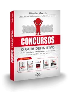 CONCURSOS - GUIA DEFINITIVO - 1ª ED - 2017