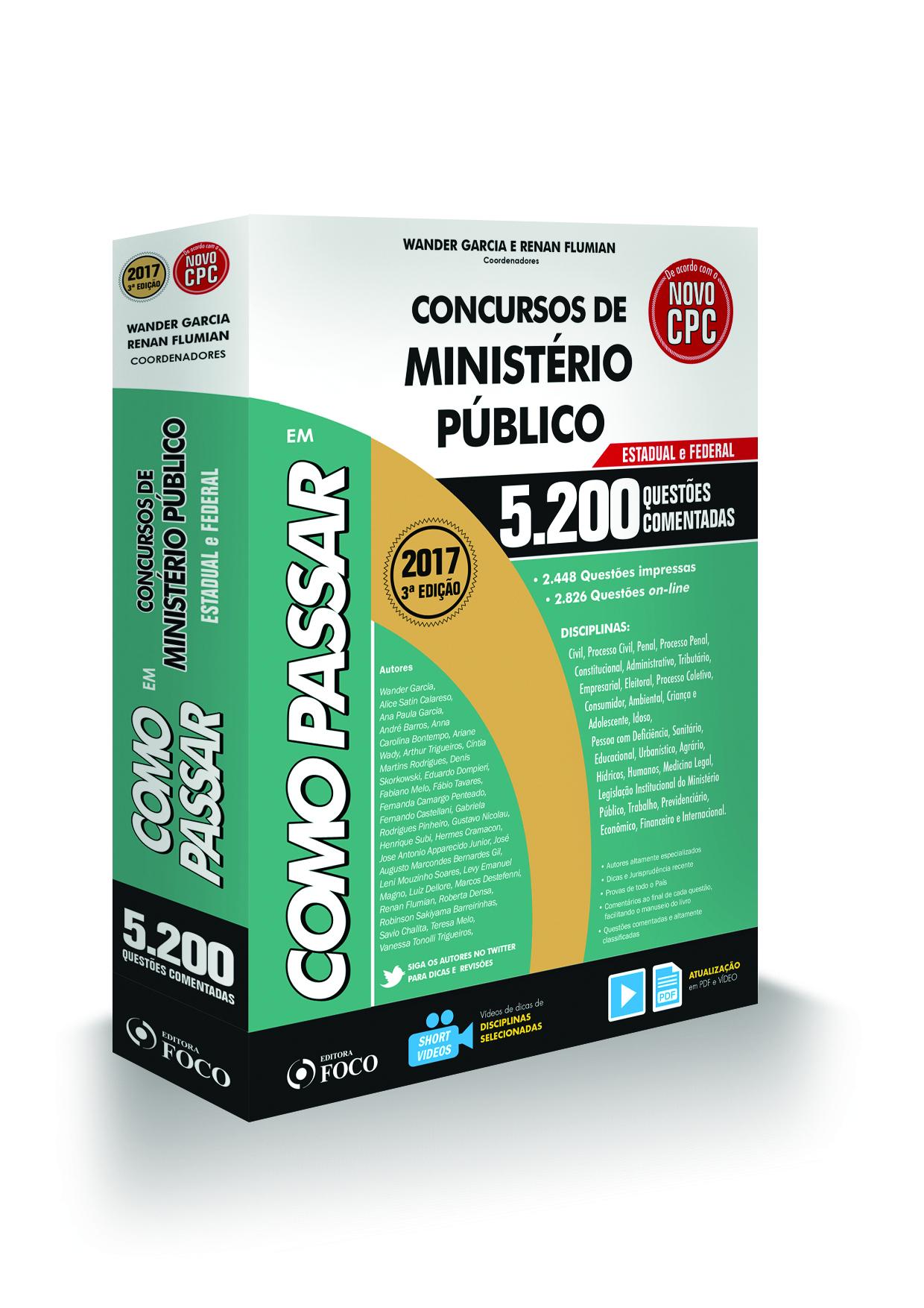 COMO PASSAR EM CONCURSOS DO MINISTÉRIO PÚBLICO ESTADUAL E FEDERAL - 5.200 QUESTÕES  - 3ª ED - 2017