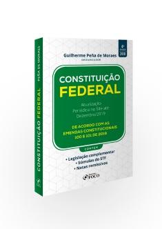 CONSTITUIÇÃO FEDERAL - 4ª ED - 2019