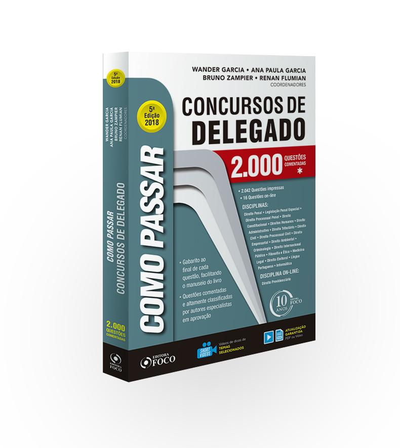 COMO PASSAR EM CONCURSOS DE DELEGADO - 1.900 QUESTÕES COMENTADAS - 4ª ED - 2017