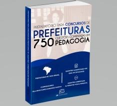 Preparatório para Concursos de Prefeituras - 750 Questões Comentadas em Pedagogia