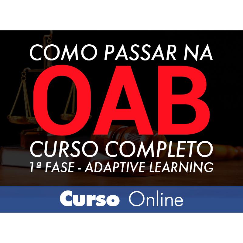 CURSO COMO PASSAR NA OAB 1ª FASE FOCO - ADAPTIVE LEARNING