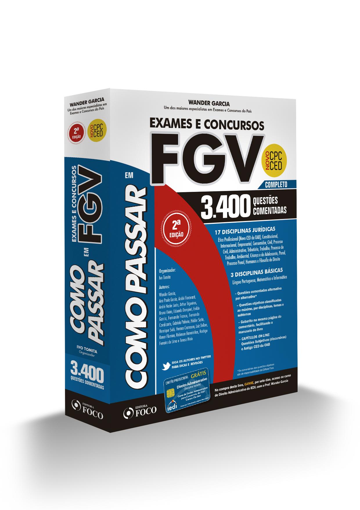 COMO PASSAR EM EXAMES E CONCURSOS FGV - 3.400 QUESTÕES - 2ª ED. 2016