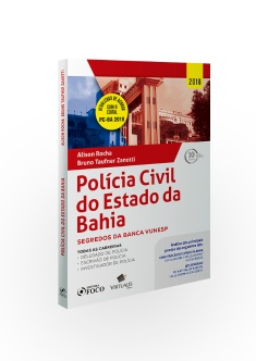 POLICIA CIVIL DO ESTADO DA BAHIA : SEGREDOS DA BANCA VUNESP - 1ª ED - 2018