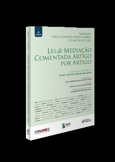 LEI DE MEDIAÇÃO COMENTADA ARTIGO POR ARTIGO 2ª ED - 2020
