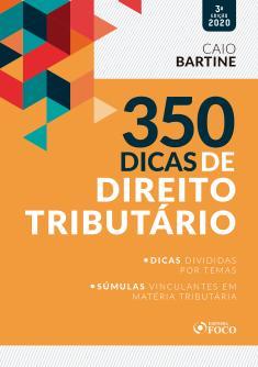 E-BOOK 350 DICAS DE DIREITO TRIBUTÁRIO - 3ª ED - 2020