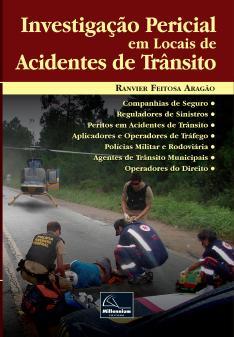 INVESTIGAÇÃO PERICIAL EM LOCAIS DE ACIDENTES DE TRÂNSITO