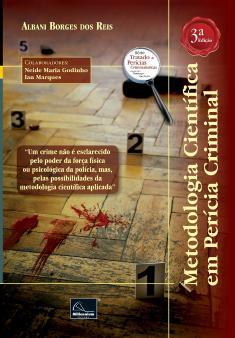 METODOLOGIA CIENTÍFICA EM PERÍCIA CRIMINAL
