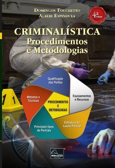CRIMINALÍSTICA PROCEDIMENTOS E METODOLOGIAS