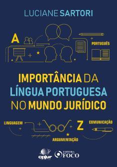 A IMPORTÂNCIA DA LÍNGUA PORTUGUESA NO MUNDO JURÍDICO - PDF