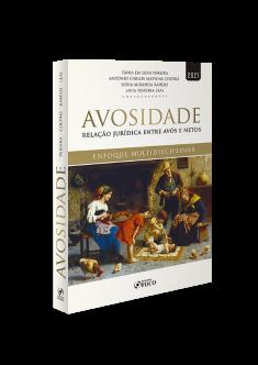 AVOSIDADE - RELAÇÃO JURÍDICA ENTRE AVÓS E NETOS - 1ª ED - 2021