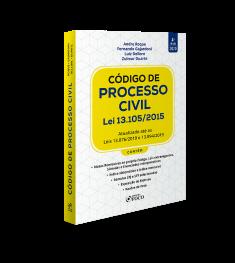 CÓDIGO DE PROCESSO CIVIL:  LEI 13.105/2015 - 4ª ED - 2020