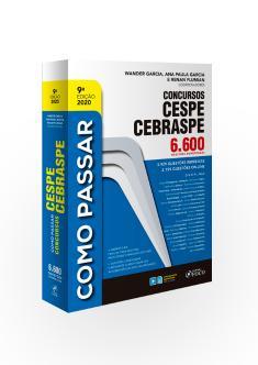 COMO PASSAR EM CONCURSOS CESPE / CEBRASPE - 6.600 QUESTÕES COMENTADAS - 9ª ED - 2020
