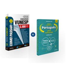 Combo Como Passar Concursos Vunesp e Manual Completo de Português