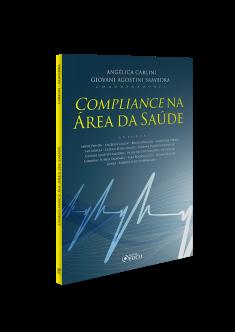 COMPLIANCE NA ÁREA DA SAÚDE - 1ª ED - 2020