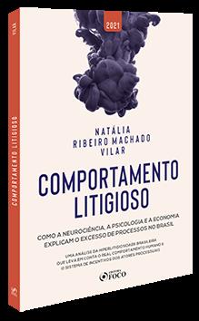 COMPORTAMENTO LITIGIOSO - 1ª ED - 2021