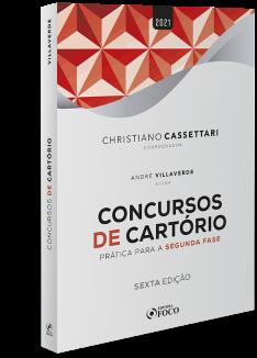 CONCURSOS DE CARTÓRIO - PRÁTICA PARA SEGUNDA  FASE - 6ª ED - 2021