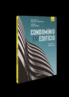 CONDOMÍNIO EM EDIFÍCIO - TEORIA E PRÁTICA - 1ª ED - 2021