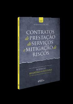 CONTRATOS DE PRESTAÇÃO DE SERVIÇOS E MITIGAÇÃO DE RISCOS - 2ª ED - 2021