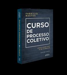 CURSO DE PROCESSO COLETIVO - 2ª ED - 2020