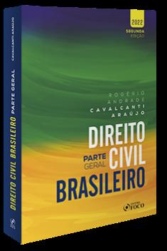 DIREITO CIVIL BRASILEIRO : PARTE GERAL - 2ª ED - 2022