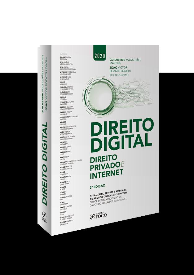 DIREITO DIGITAL : DIREITO PRIVADO E INTERNET - 3ª EDIÇÃO - 2020