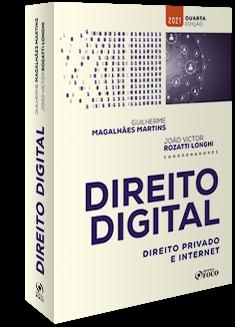 DIREITO DIGITAL : DIREITO PRIVADO E INTERNET - 4ª ED - 2021
